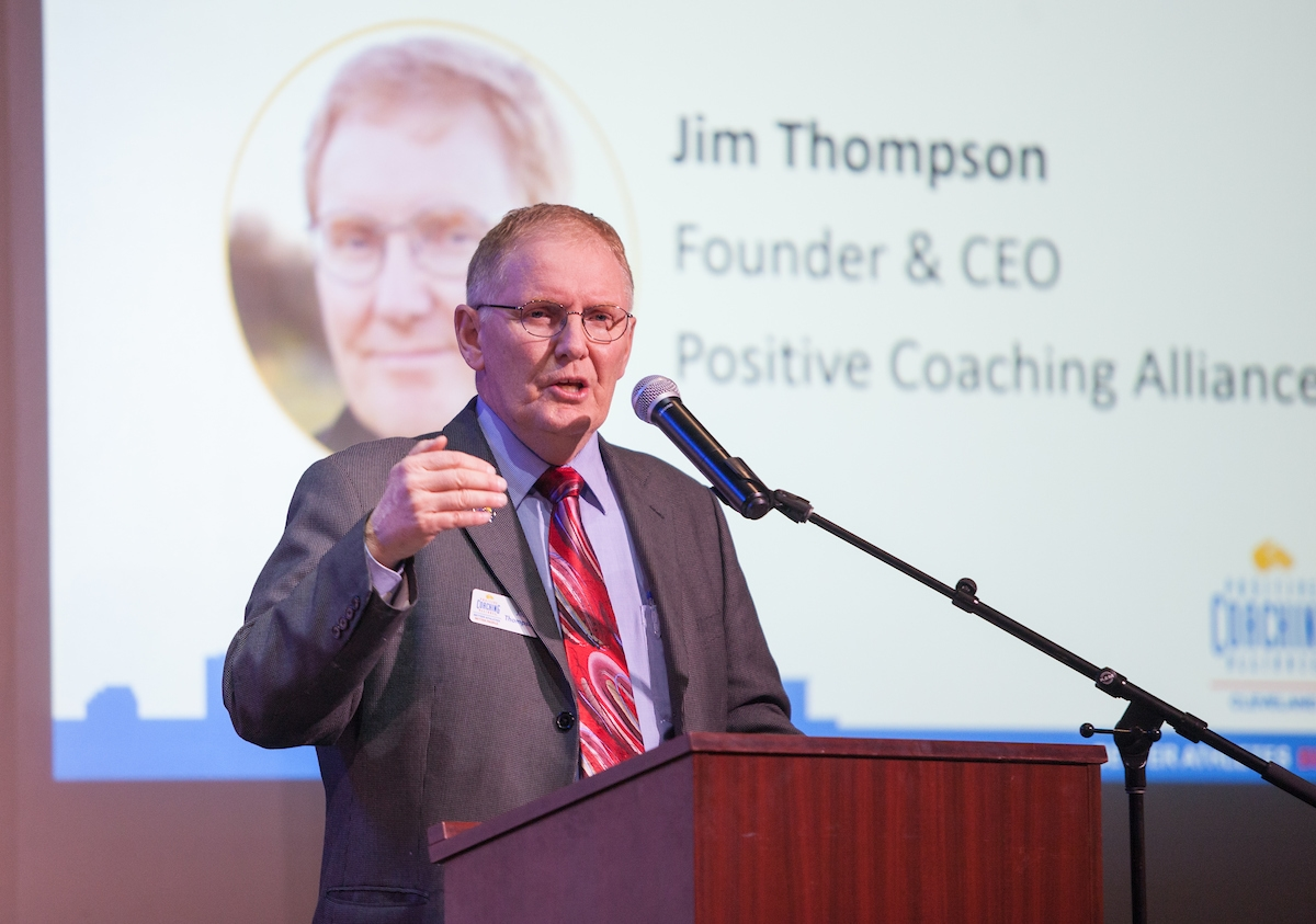 Founder & CEO of Positive Coaching Alliance, Jim Thompson
